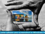 come salvare una schermata con print screen