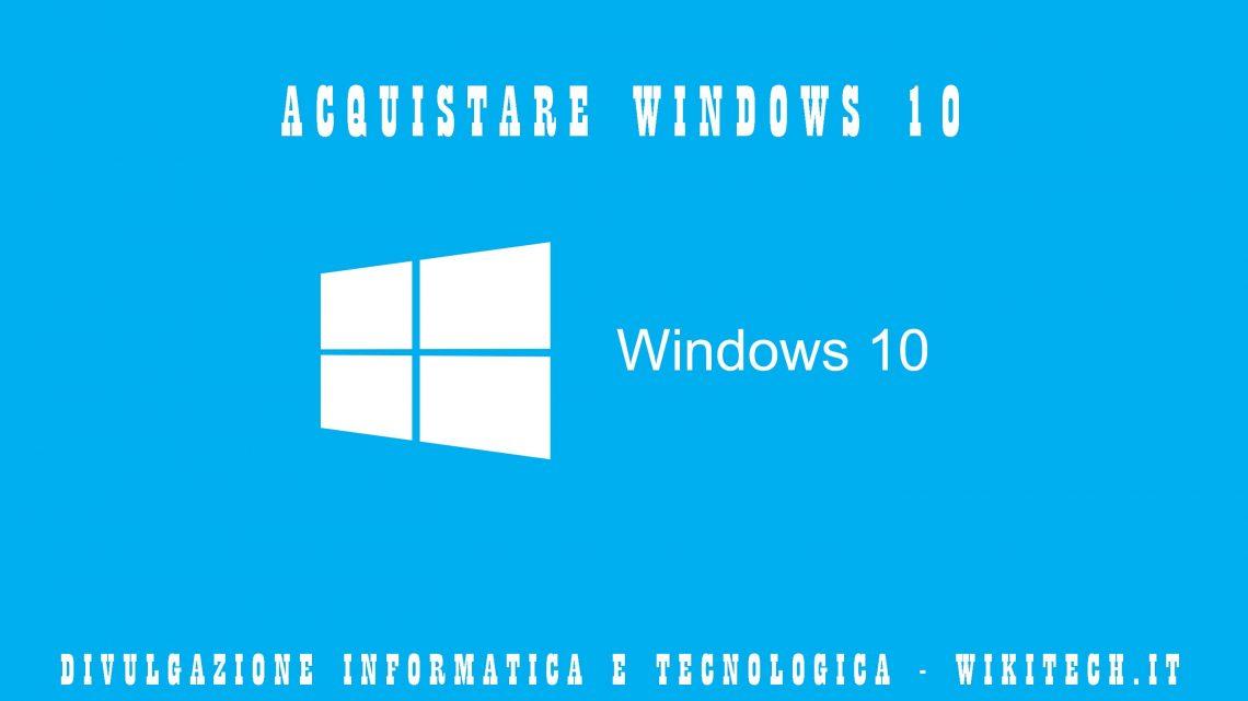 Acquistare licenze di windows 10