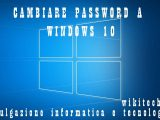 Cambiare password a windows 10