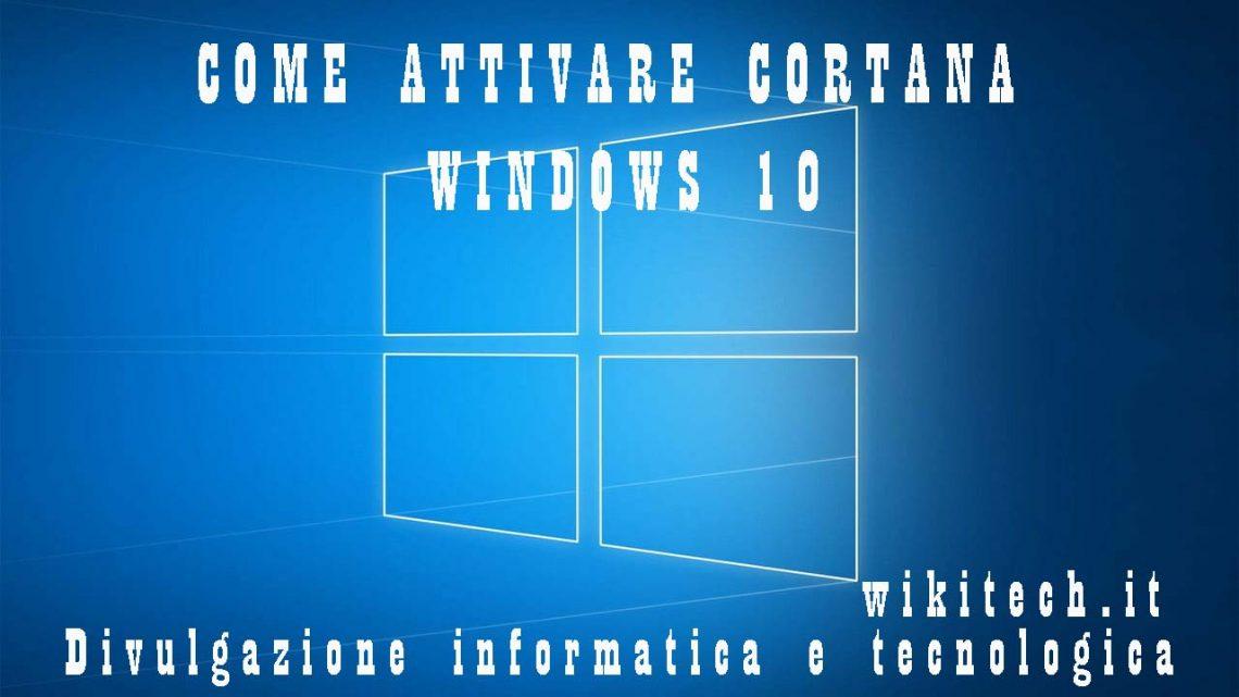 Come Attivare Cortana