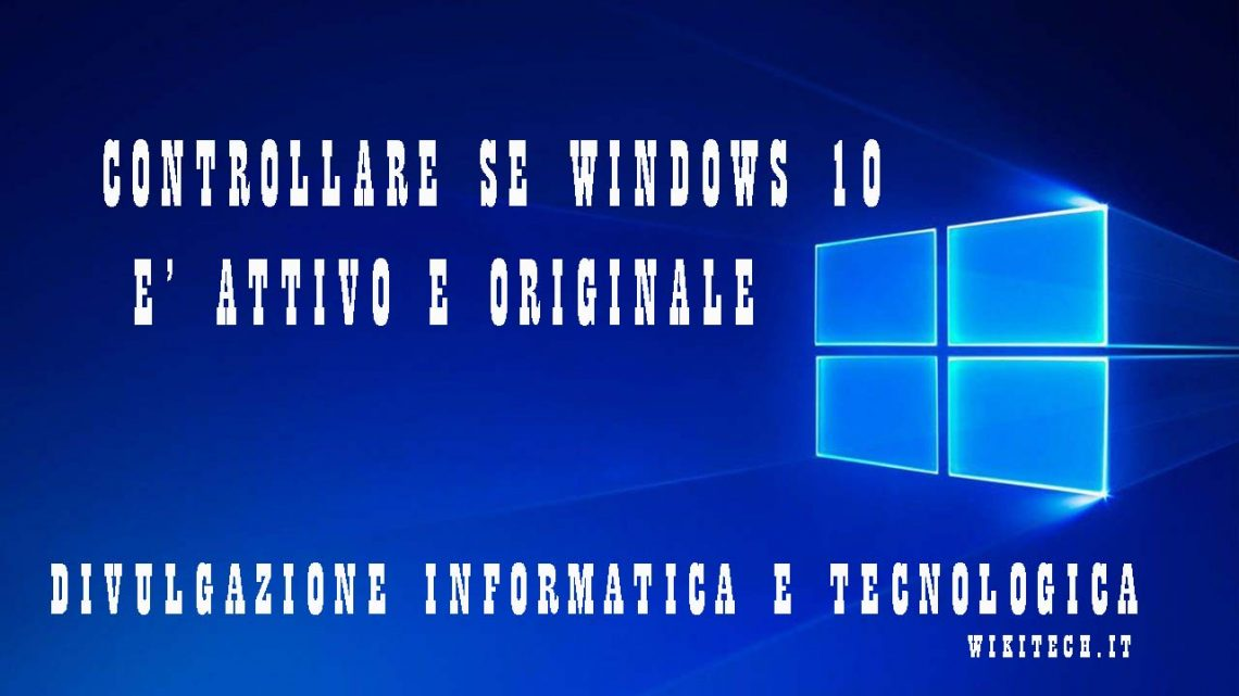 Controllare se windows 10 è attivato