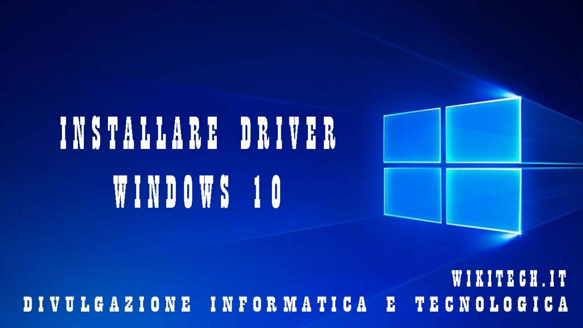 Installare driver su windows 10