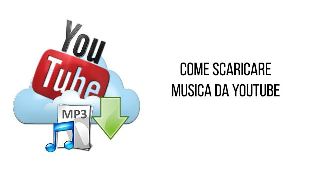 Scaricare mp3 da youtube online