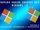 Trovare il codice product key di windows 10