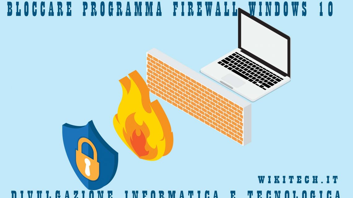 bloccare programma firewall windows 10
