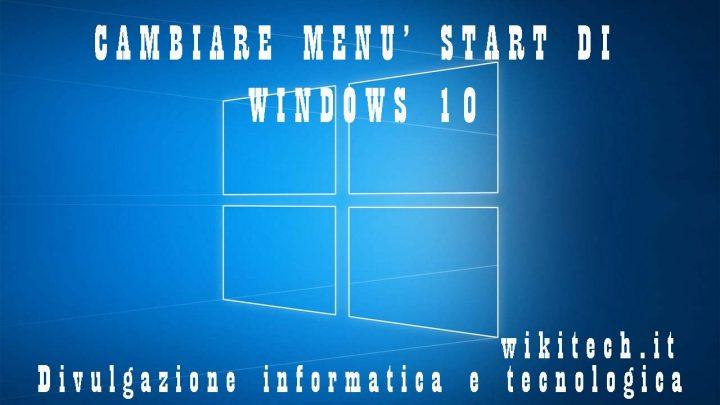 cambiare menù start windows 10