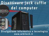 disattivare jack cuffie del computer