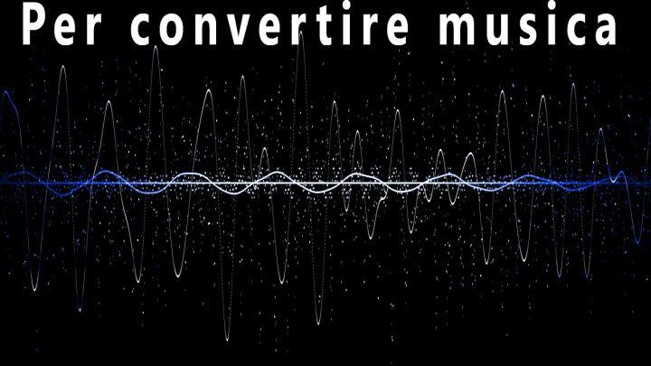 i migliori programmi per convertire musica