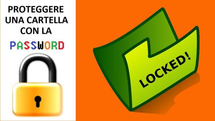 inserire password alle cartelle