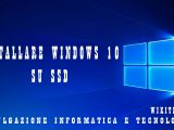 installare windows 10 su ssd