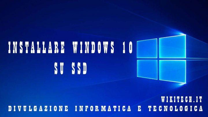 installare windows 10 su ssd