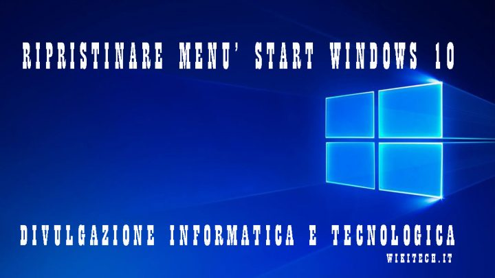 ripristinare menu start windows 10