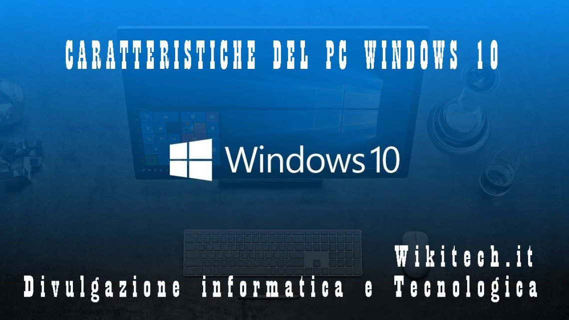 Caratteristiche pc di windows 10