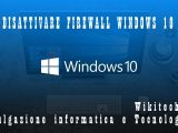 disattivare firewall windows 10