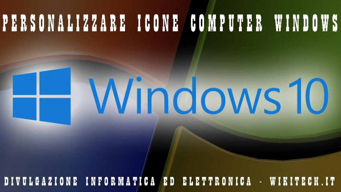 Come personalizzare icone windows