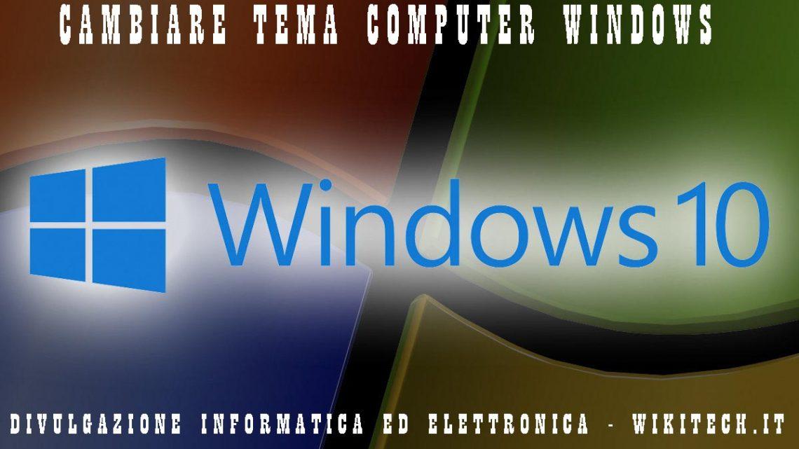 cambiare tema computer windows