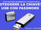 mettere password ad una chiavetta usb