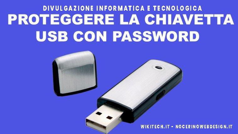 mettere password ad una chiavetta usb