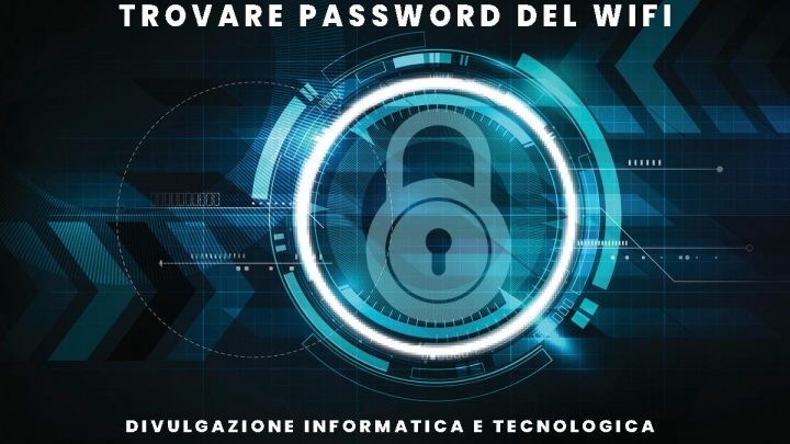 trovare password wifi