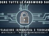 vedere tutte le password del pc