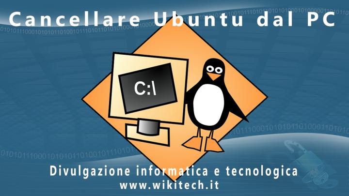 cancellare ubuntu dal pc