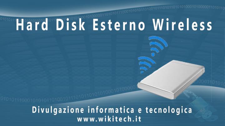 hard disk esterno wireless