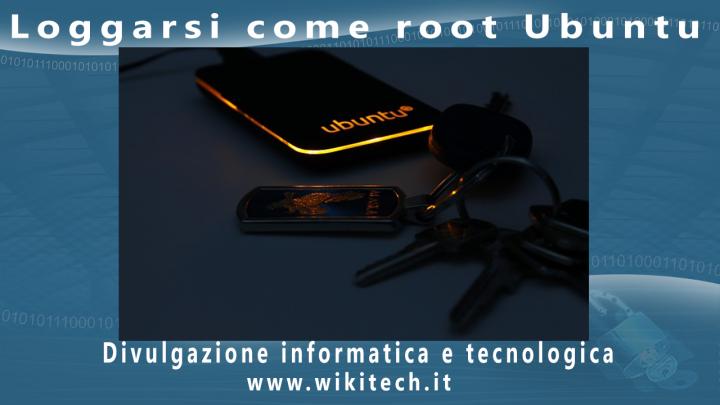 loggarsi come root ubuntu