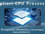 migliori cpu processori-1.jpg