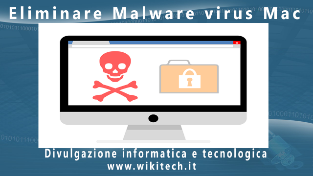 eliminare malware virus mac