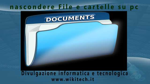 nascondere File e cartelle su pc